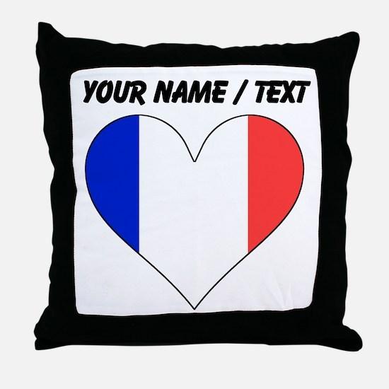 Custom France Flag Heart Throw Pillow