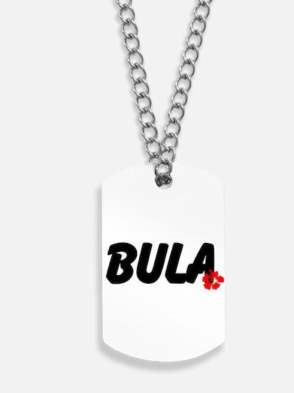 Bula Dog Tags