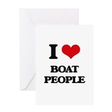 I Love Boat People Greeting Cards