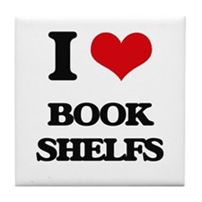 I Love Book Shelfs Tile Coaster