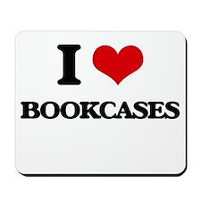I Love Bookcases Mousepad