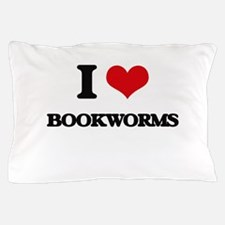 I Love Bookworms Pillow Case