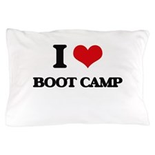 I Love Boot Camp Pillow Case