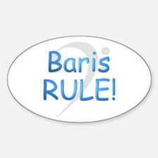 Baris RULE! Oval Decal