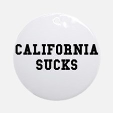 California Sucks Ornament (Round)