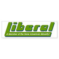 Liberal - Sane U.S. Minority Bumper Bumper Sticker