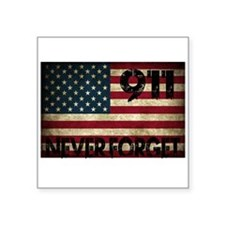"Cute 9 11 never forget Square Sticker 3"" x 3"""