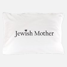 3-jewishmother.png Pillow Case