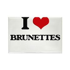 I Love Brunettes Magnets
