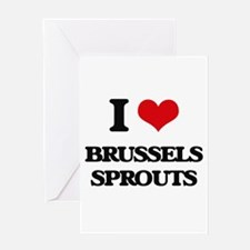 I Love Brussels Sprouts Greeting Cards