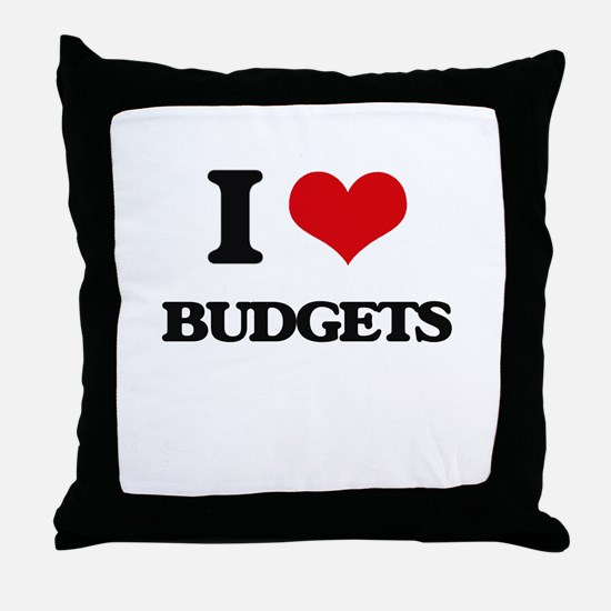 I Love Budgets Throw Pillow