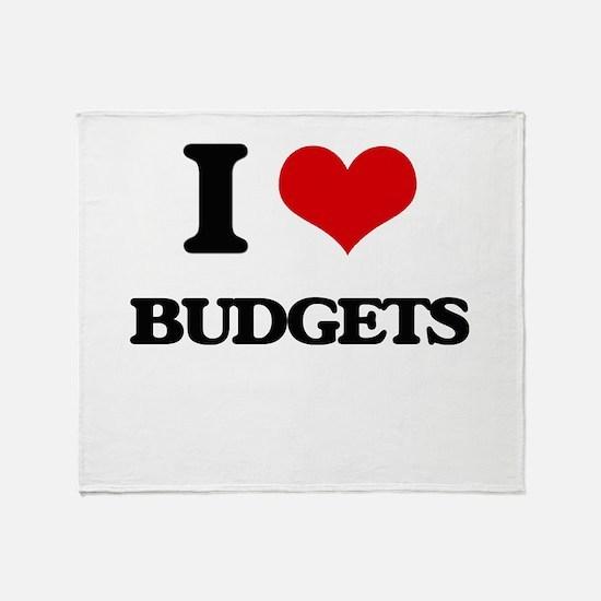 I Love Budgets Throw Blanket