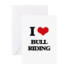 I Love Bull Riding Greeting Cards