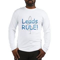 Leads Rule! Long Sleeve T-Shirt