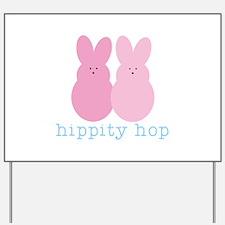 Hippity Hop Yard Sign