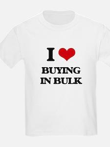 I Love Buying In Bulk T-Shirt