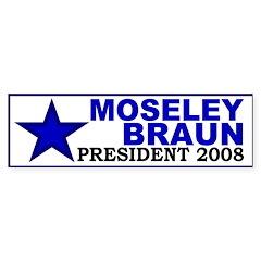 Moseley Braun: President (bumper sticker)
