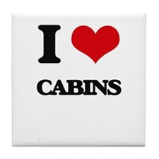 I love Cabins Tile Coaster