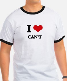 I love Can't T-Shirt