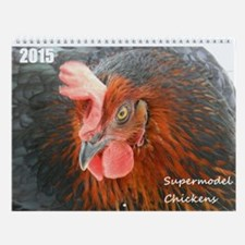 Wall Calendar Supermodel Chickens 2015