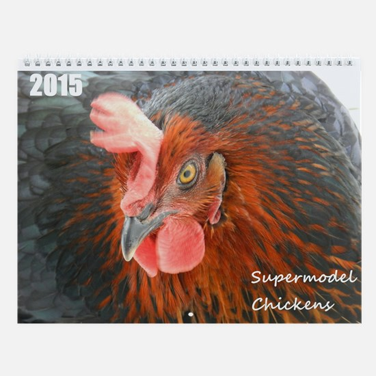 Wall Calendar Supermodel Chickens 2015