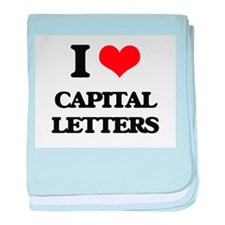 I love Capital Letters baby blanket