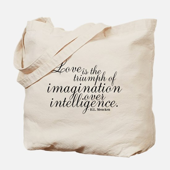 Imagination over Intelligence Tote Bag