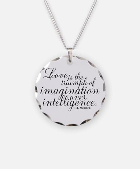 Imagination over Intelligence Necklace