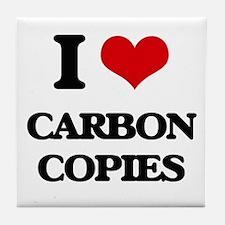 I love Carbon Copies Tile Coaster