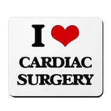 I love Cardiac Surgery Mousepad