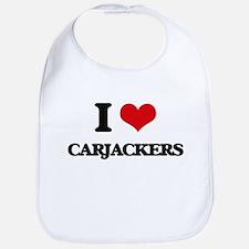 I love Carjackers Bib