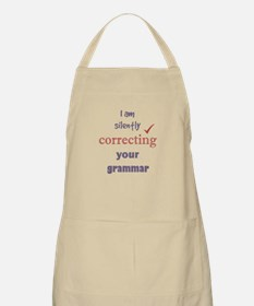 Silently Correcting your Grammar Humor Quote Apron