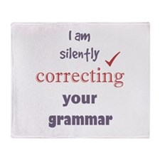 Silently Correcting your Grammar Humor Quote Throw