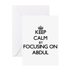 Keep Calm by focusing on on Abdul Greeting Cards