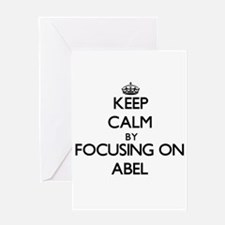 Keep Calm by focusing on on Abel Greeting Cards