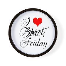 I love Black Friday Wall Clock