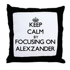 Keep Calm by focusing on on Alexzande Throw Pillow