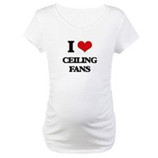 I love Ceiling Fans Shirt