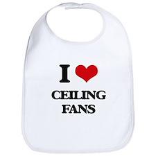 I love Ceiling Fans Bib