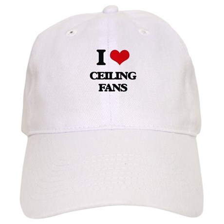 ceiling fan hat. I Love Ceiling Fans Baseball Cap Fan Hat L
