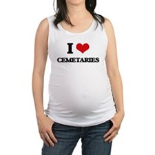 I love Cemetaries Maternity Tank Top