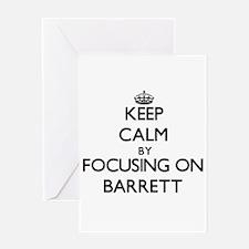 Keep Calm by focusing on on Barrett Greeting Cards