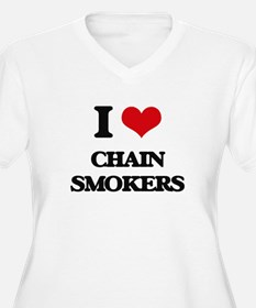 I love Chain Smokers Plus Size T-Shirt