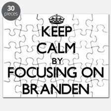 Keep Calm by focusing on on Branden Puzzle