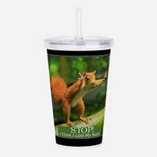Squirrel Lost His Nuts Acrylic Double-wall Tumbler