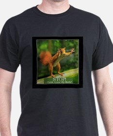 Squirrel Lost His Nuts T-Shirt