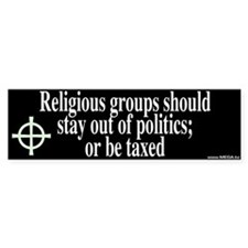 Religious Groups and Tax Bumper Bumper Sticker