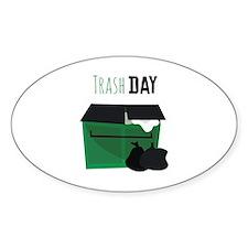 Trash Day Decal