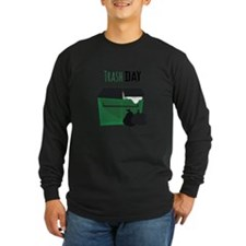 Trash Day Long Sleeve T-Shirt