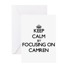 Keep Calm by focusing on on Camren Greeting Cards